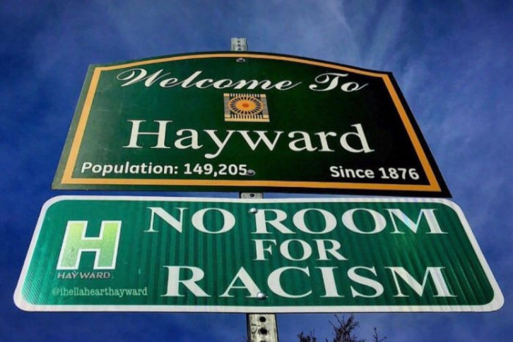 Hayward California sign reads No Room for Racism