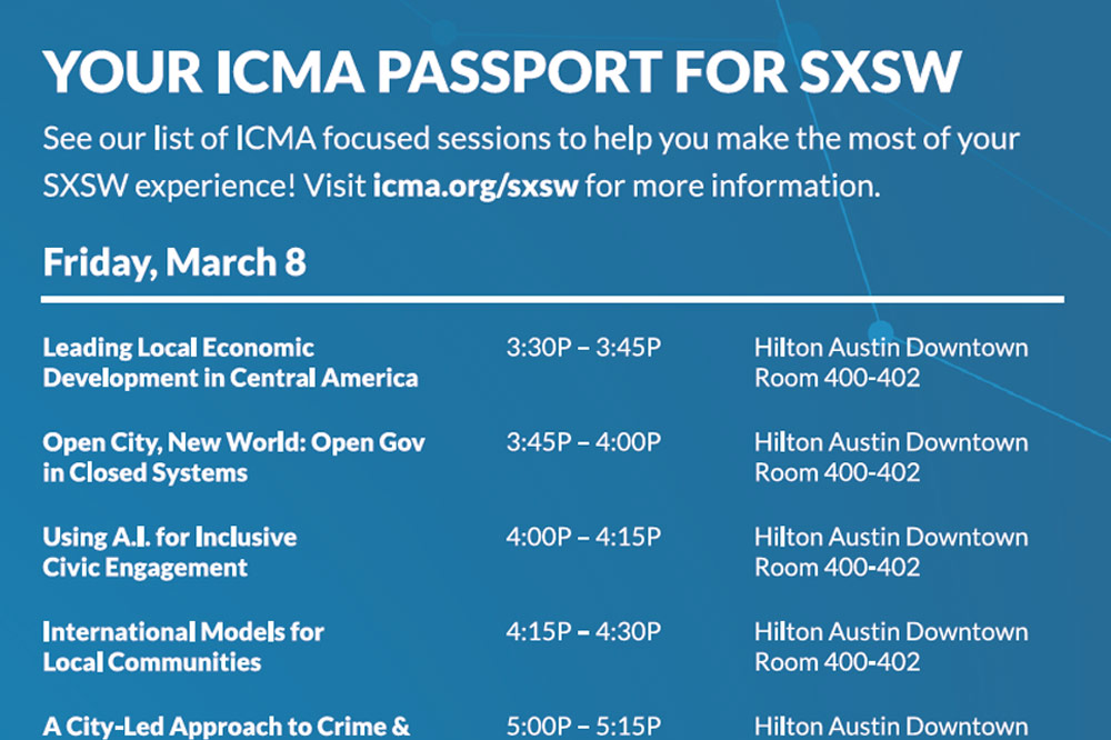 Curated list of sessions and ICMA events at the upcoming 2019 South by Southwest conference